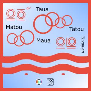 Taua – Tatou – Maua – Matou