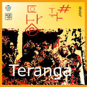 Teranga, the soul of Senegal